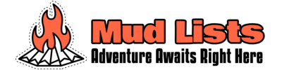 Mud Lists – Adventure Awaits Right Here
